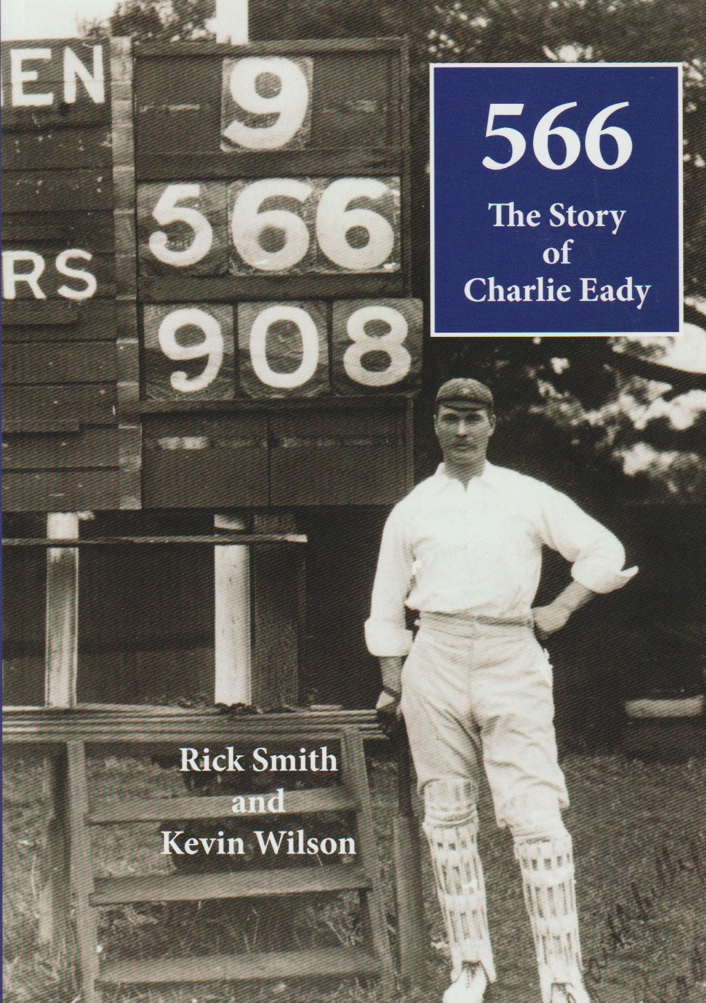 566 The Story of Charlie Eady, Tasmanian cricketer