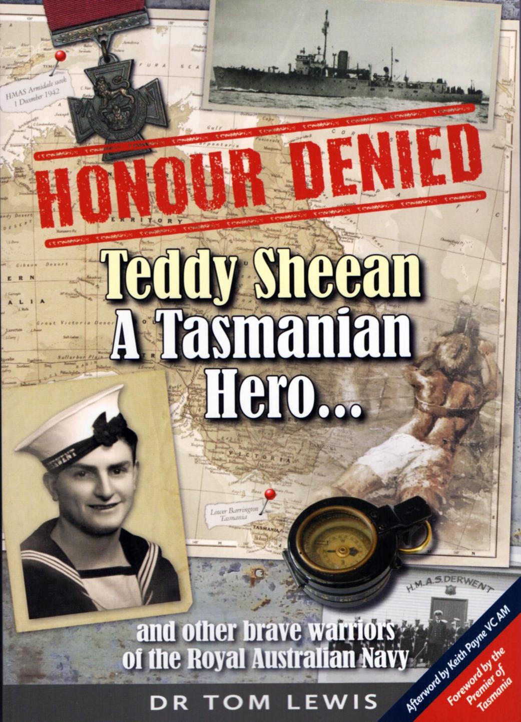 Honour Denied - Teddy Sheean, a Tasmanian Hero