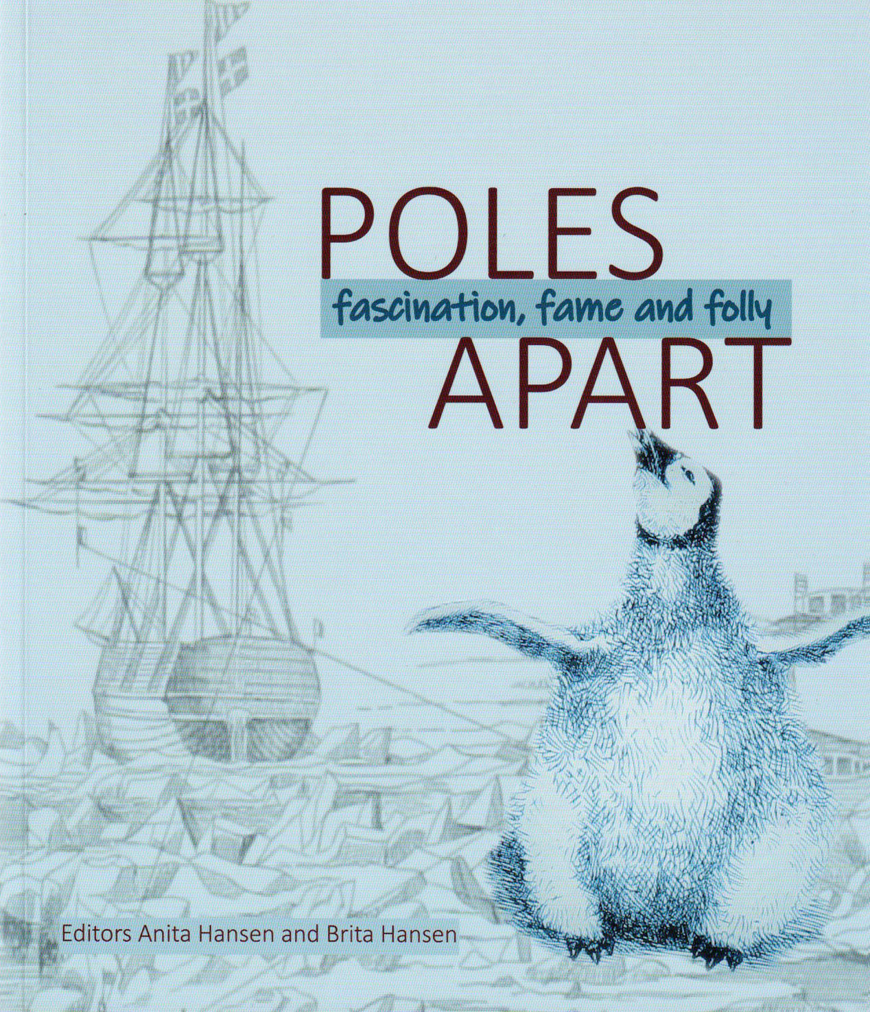 Poles Apart, fascination, fame and folly