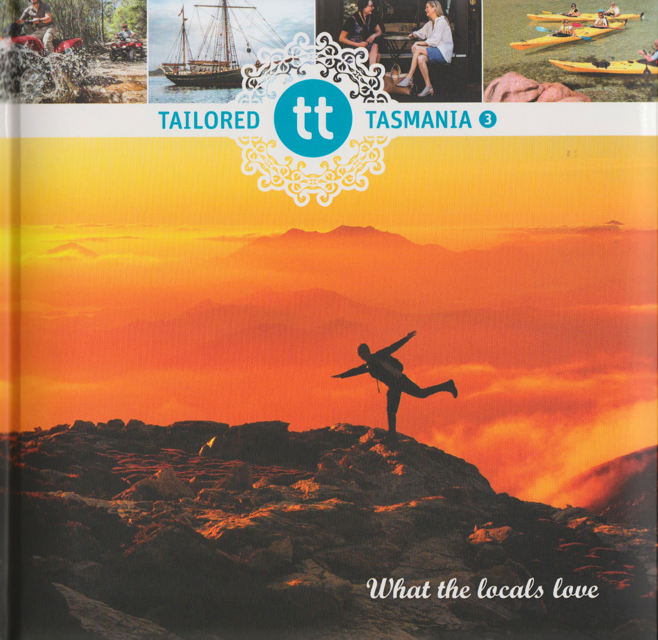Tailored Tasmania 3 - What the locals love