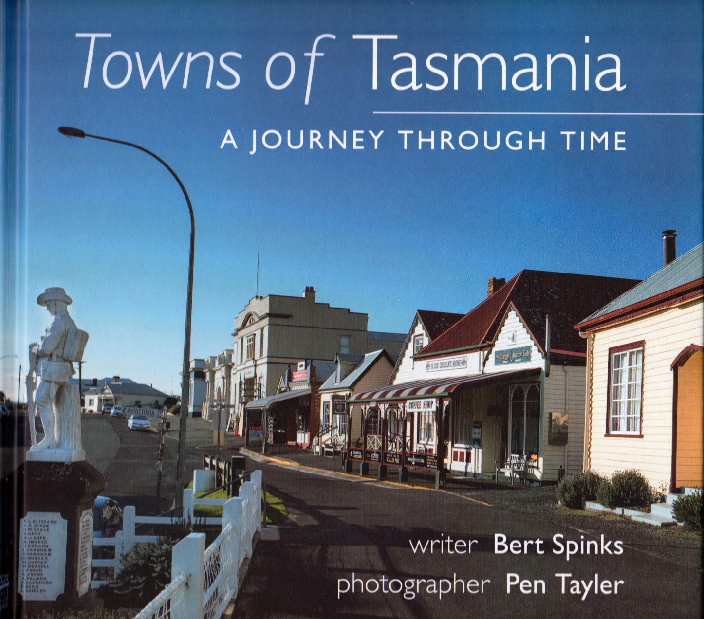 Towns of Tasmania - A Journey Through Time