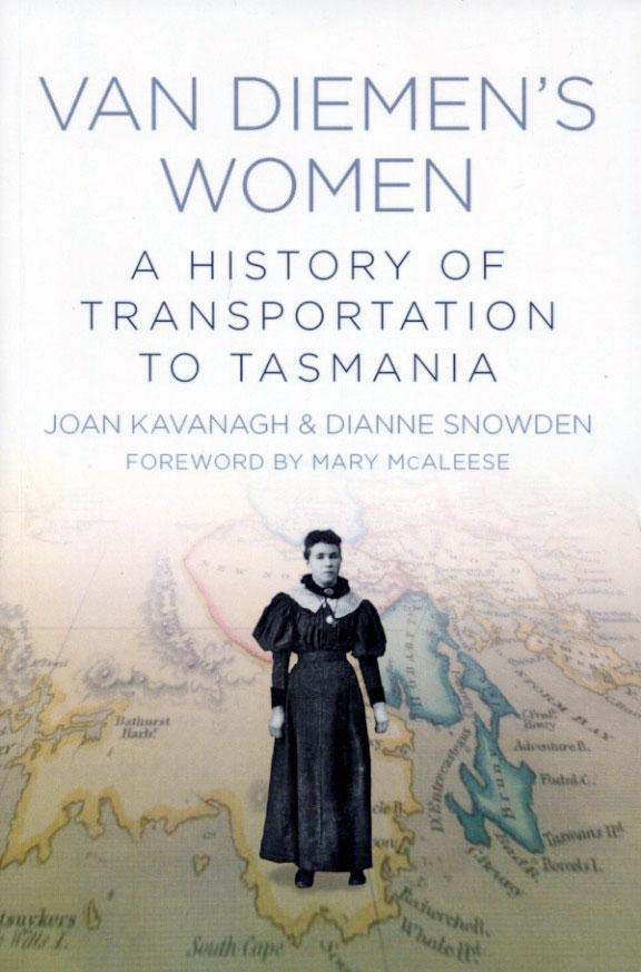 Van Diemen's Women - A History of Transportation to Tasmania