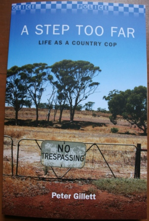 A Step Too Far: Life as a Country Cop