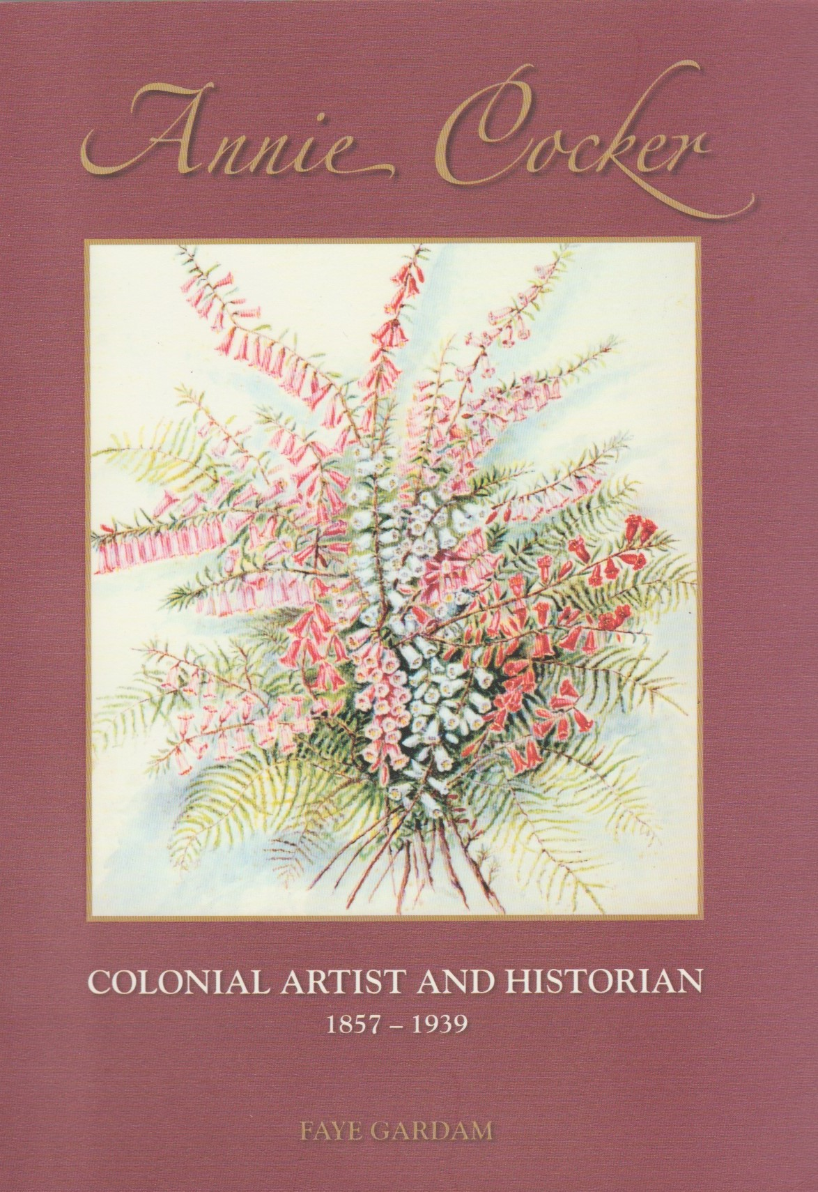 Annie Cocker - Colonial artist & historian 1857-1939, signed