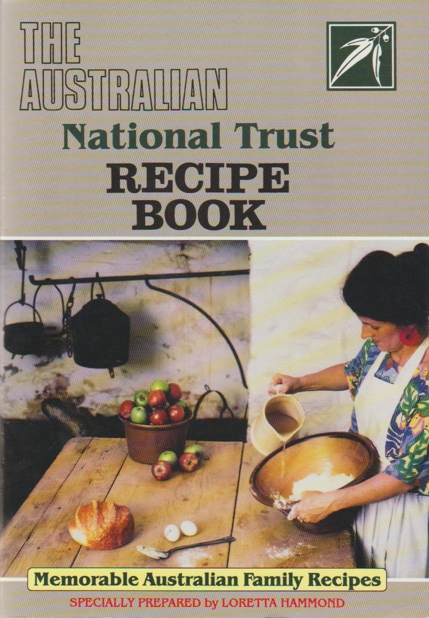 The Australian National Trust Recipe Book