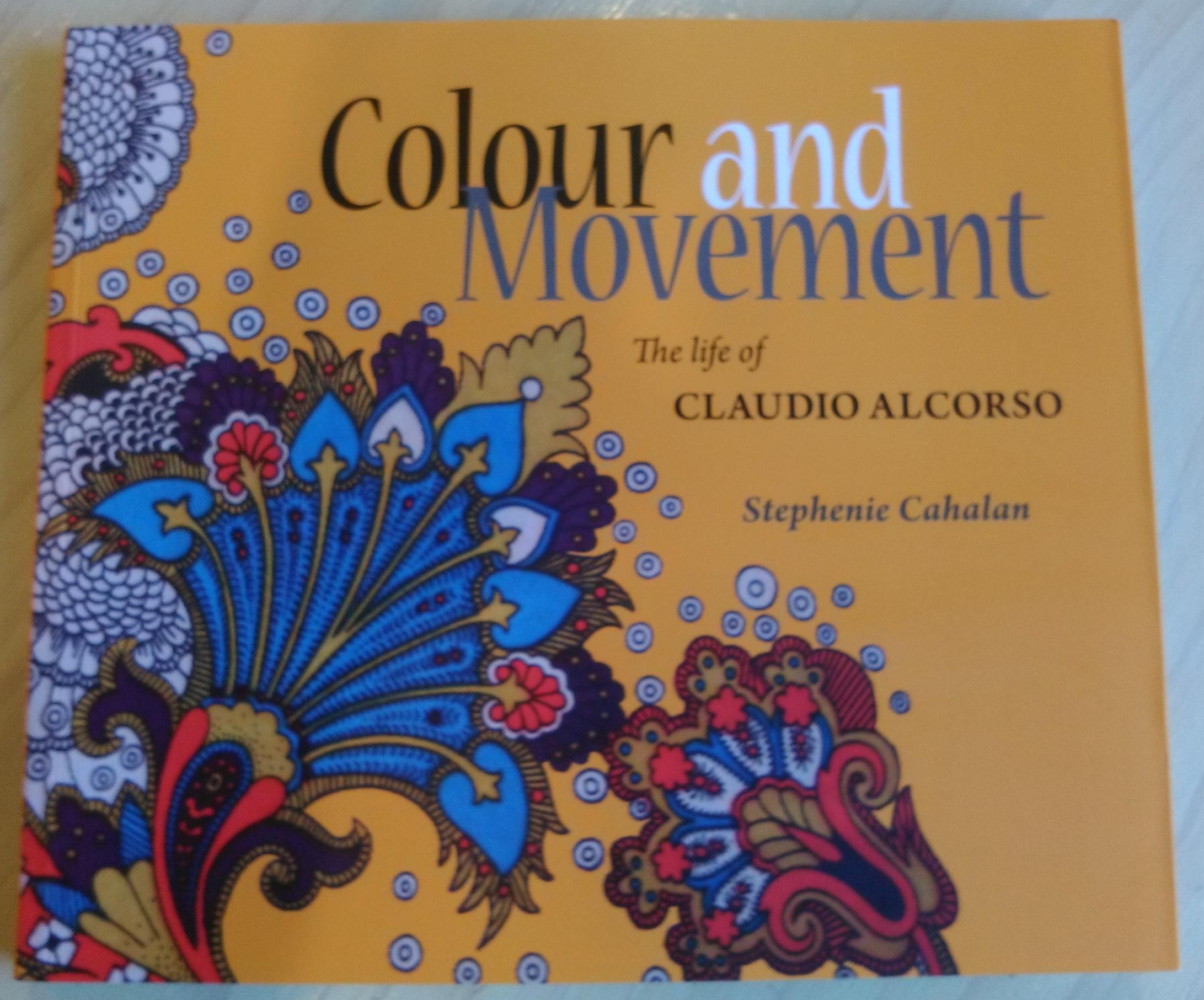 Colour and Movement - the life of Claudio Alcorso