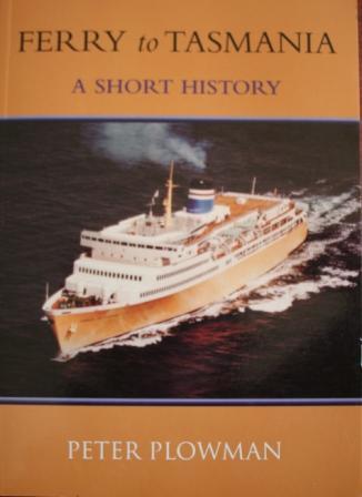 Ferry to Tasmania - a Short History