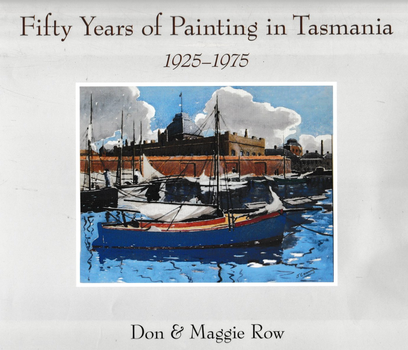 Fifty Years of Painting in Tasmania 1925-1975