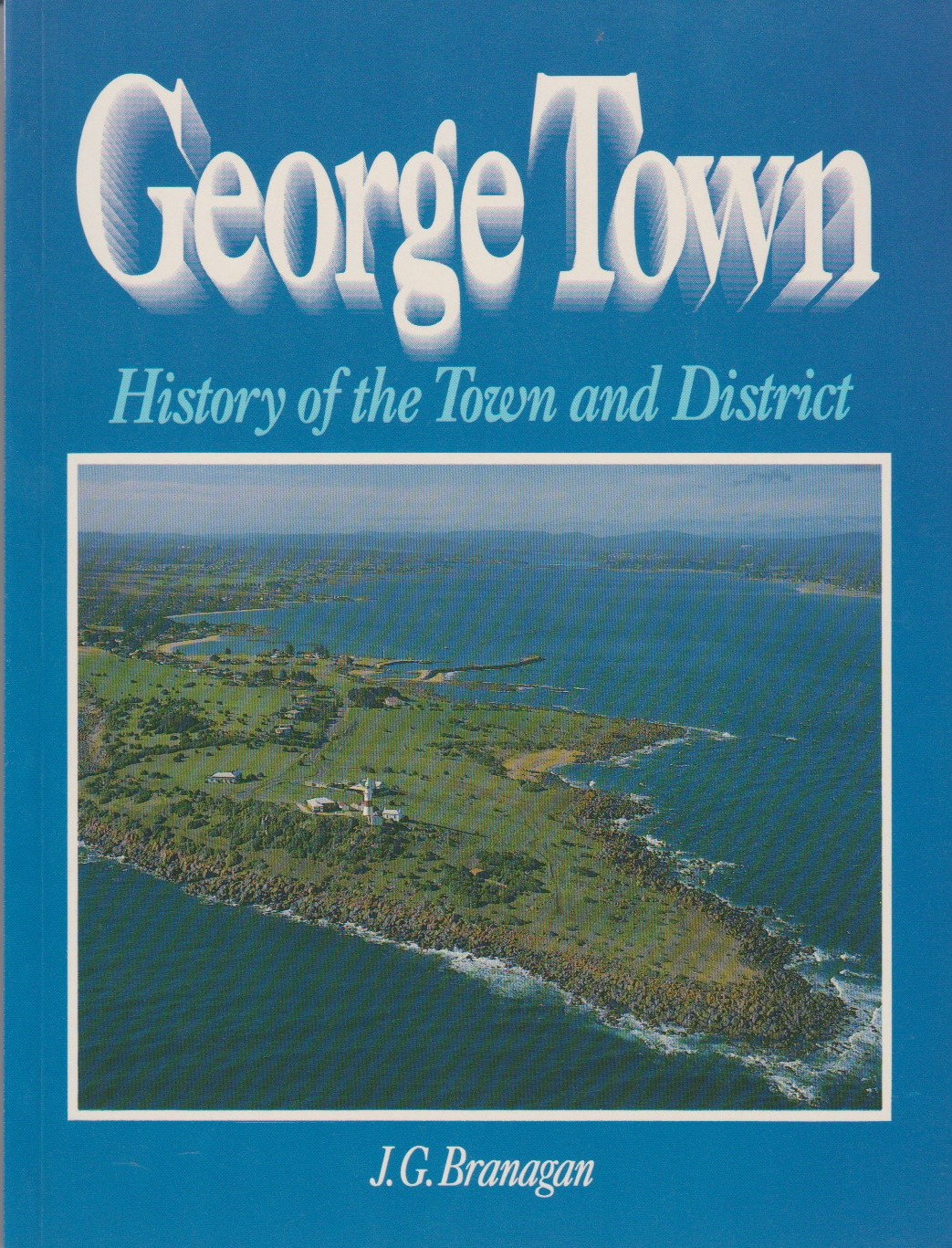 George Town - History of the town and district