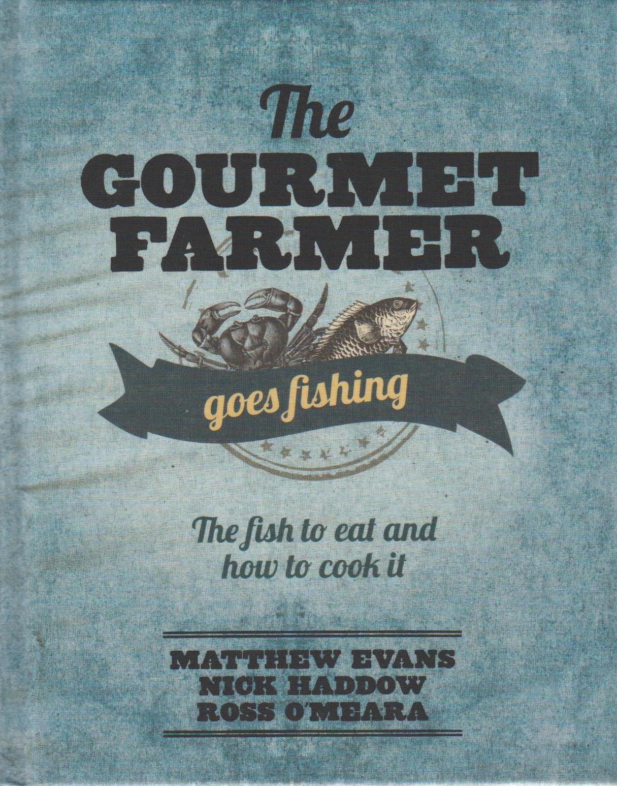 The Gourmet Farmer goes Fishing