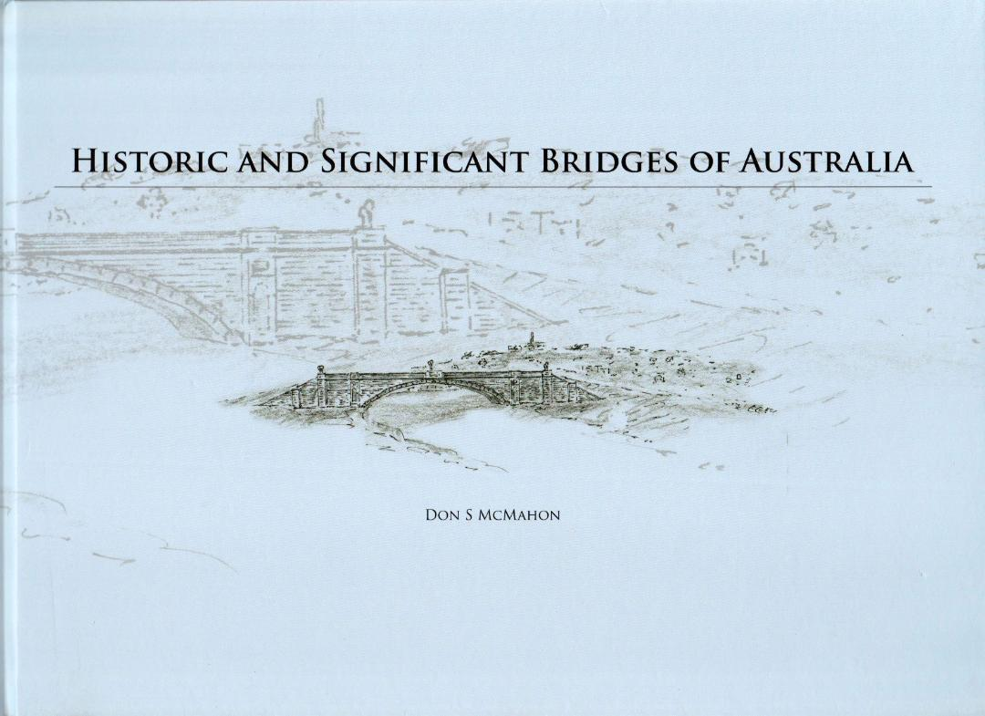 Historic and Significant Bridges of Australia