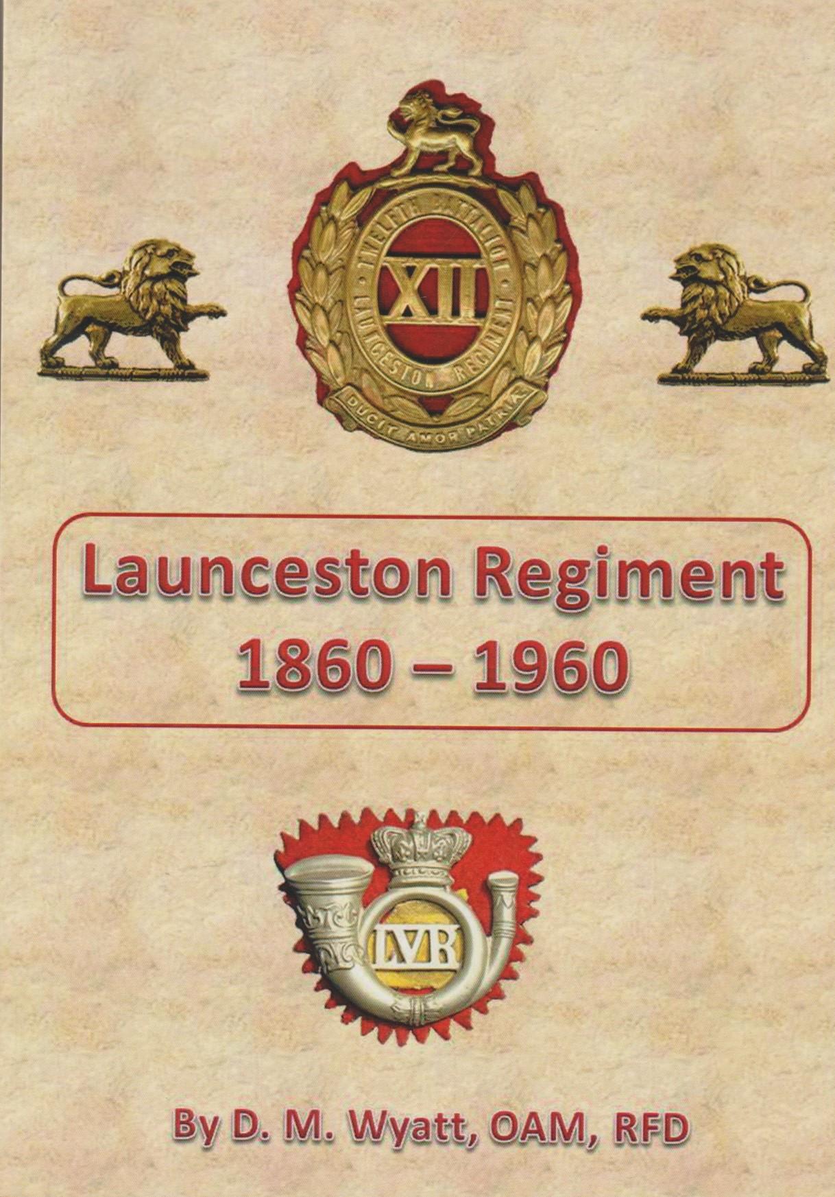 Launceston Regiment 1860-1960 softcover