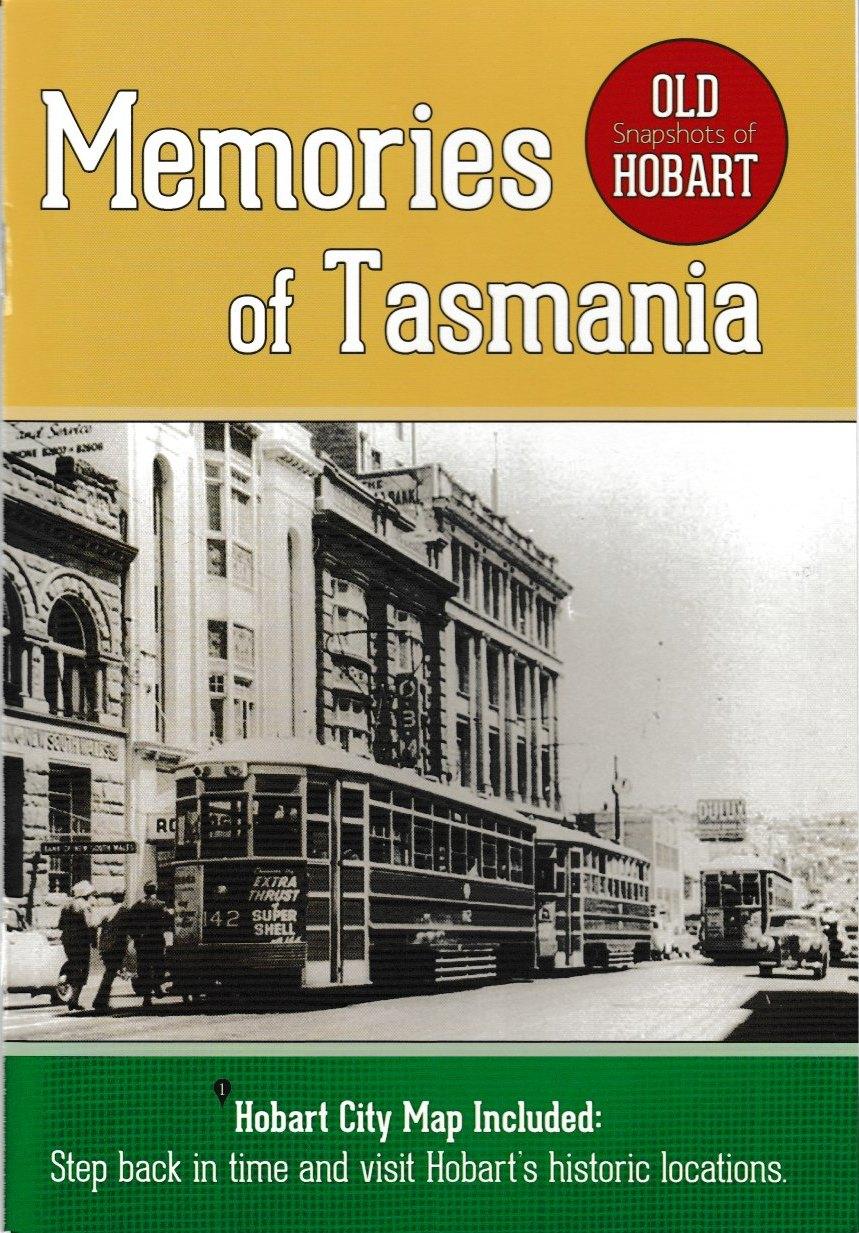 Memories of Tasmania - Old Snapshots of Hobart