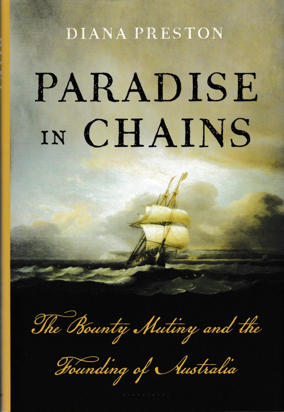 Paradise in Chains - the Bounty mutiny and the founding of Australia