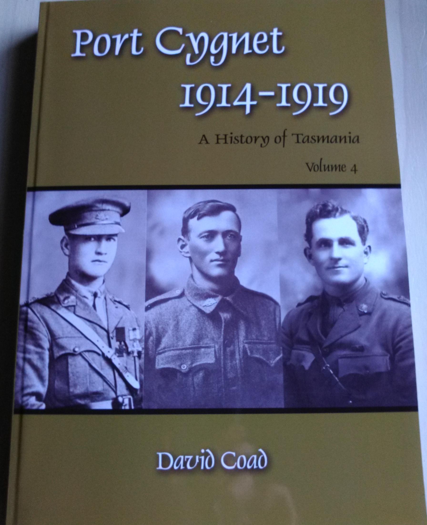 Port Cygnet 1914 - 1919 Volume 4