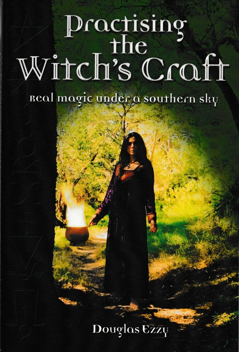 Practising the Witch's Craft - real magic under a southern sky