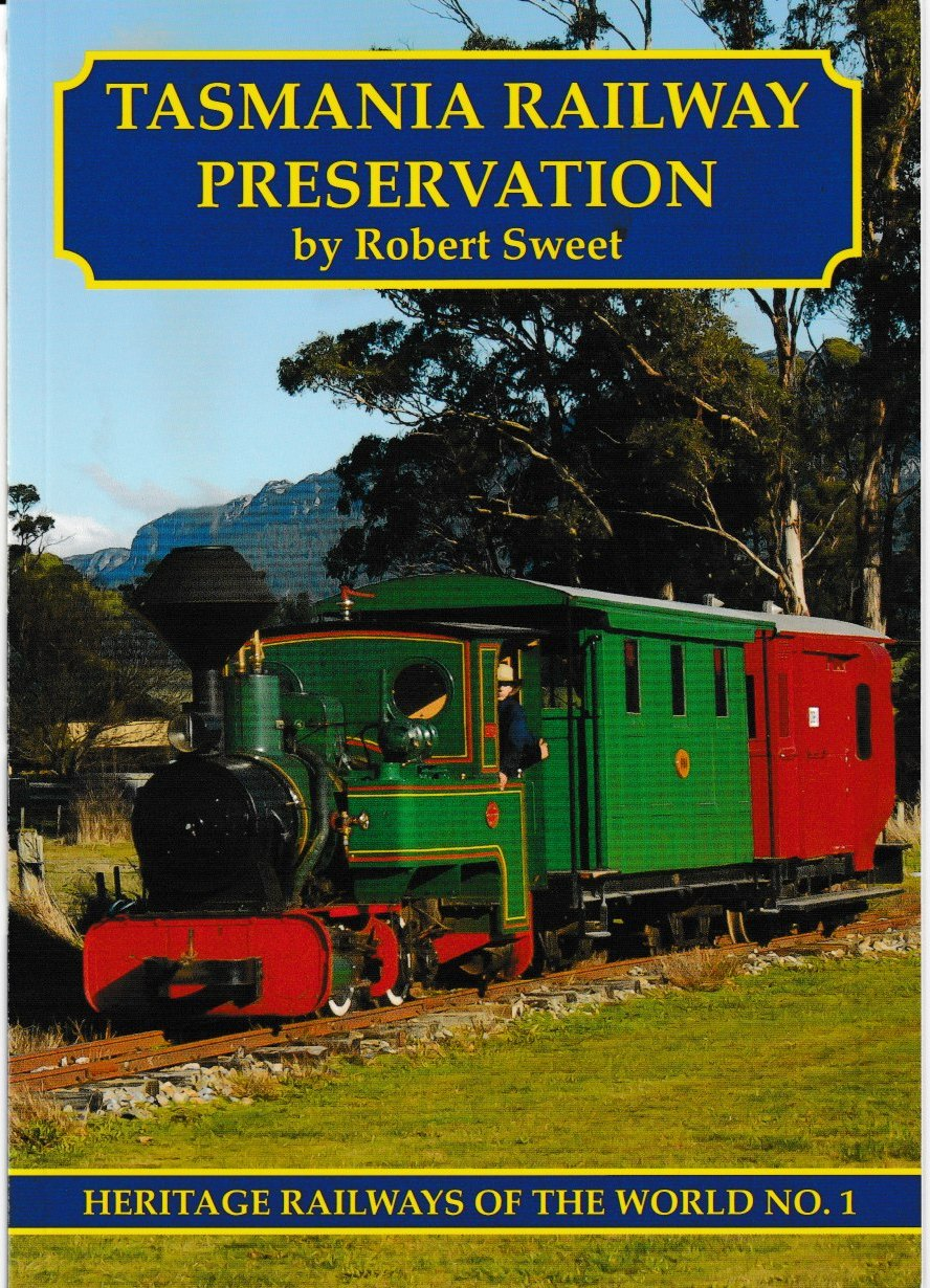 Tasmania Railway Preservation - Heritage Railways of the World