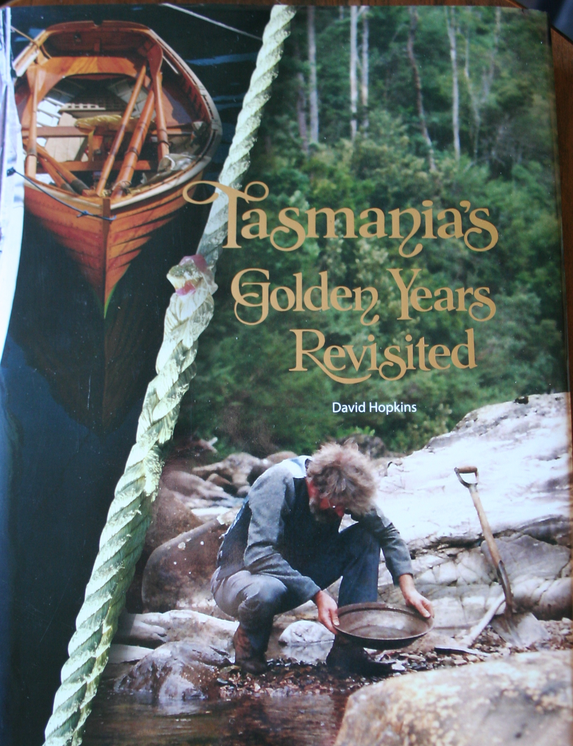 Tasmania's Golden Years Revisited