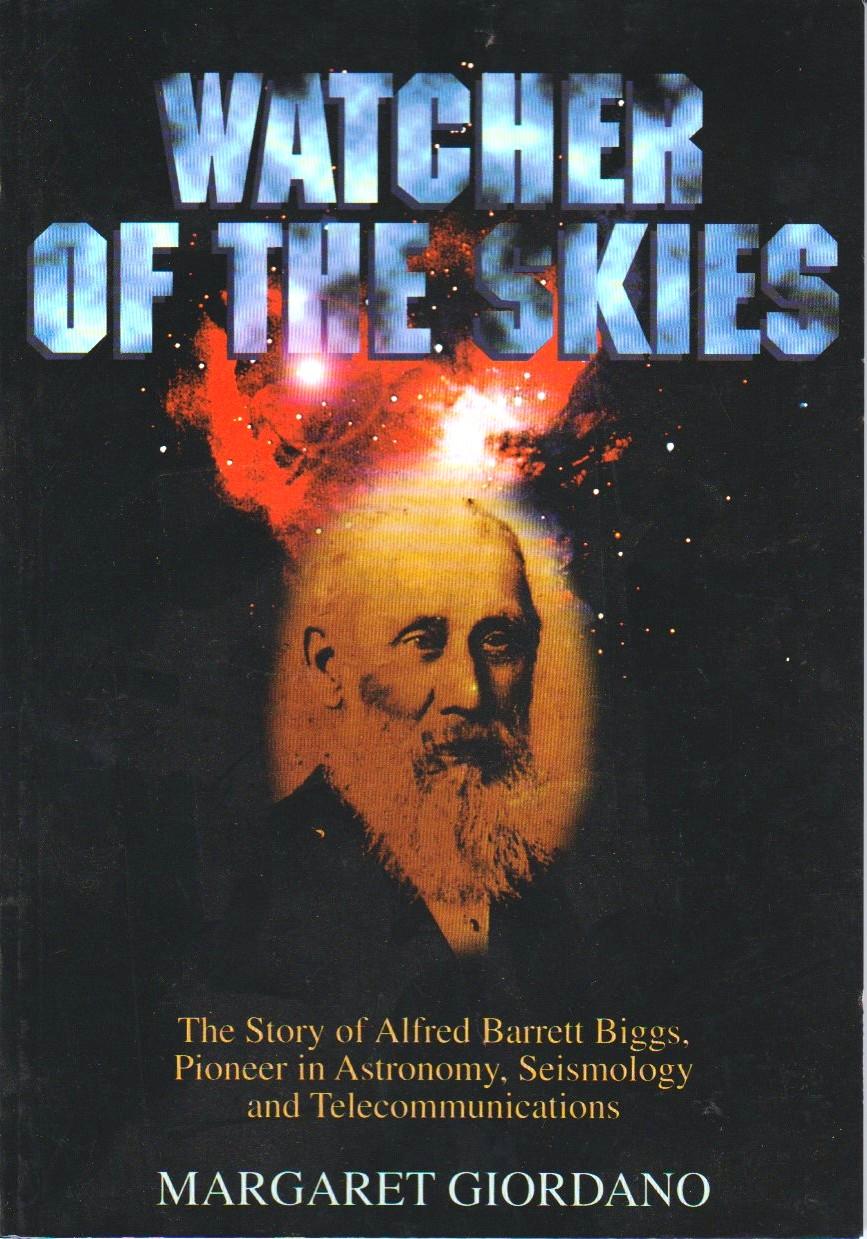 Watcher of the Skies - Alfred Barrett Biggs