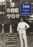 566 The Story of Charlie Eady - Tasmanian cricketer