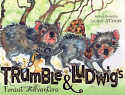 Trumble & Ludwig's Forest Adventure