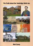 The Truth about Tunbridge Wells Inn