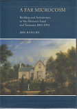 A Far Microcosm - Building and Architecture in Van Diemen's Land and Tasmania 1803-1914
