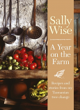 A Year on the Farm - recipes and stories from my Tasmanian tree change