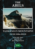 The Abels Volume Two - Tasmania's Mountains over 1100m High covering sections 6 to 10