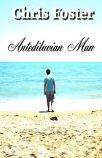 Antediluvian Man - poetry