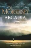 Arcadia - a modern mystery born in a timeless Tasmanian forest