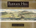 Barrack Hill - a history of Anglesea Barracks 1811-2011