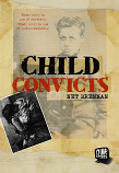 Child Convicts - Our Stories