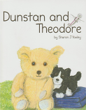 Dunstan and Theodore - an illustrated children's story