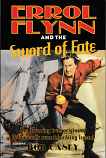 Errol Flynn and the Sword of Fate