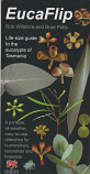 EucaFlip - life-size guide to the eucalypts of Tasmania