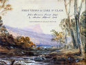 First Views of Lake St Clair - John Skinner Prout & Morton Allport