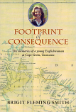 Footprint of Consequence - memories of a young Englishwoman at Cape Grimm