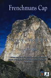 Frenchmans Cap - Story of a Mountain