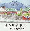Hobart by Kudelka - watercolour sketches