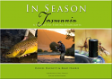 In Season Tasmania - a Year of Fly Fishing Highlights