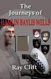 The Journeys of Hamlin Baylis Wells