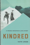 Kindred - A Cradle Mountain Love Story - Gustav Weindorfer and Kate Cowle