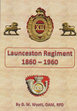 Launceston Regiment 1860-1960 softcover