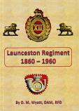 Launceston Regiment 1860-1960
