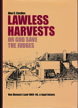 Lawless Harvests or God Save the Judges