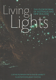 Living Lights - the Glowworms of Australia and New Zealand