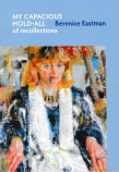 My Capacious Hold-All of Recollections