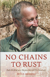 No Chains to Rust - Bob McMahon - Memories of His Journey
