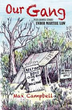 Our Gang - plus bonus story Under Martial Law